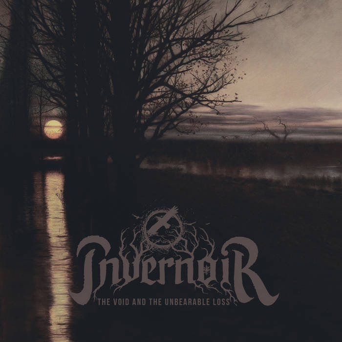 Invernoir – The Void and the Unbearable Loss(Review)