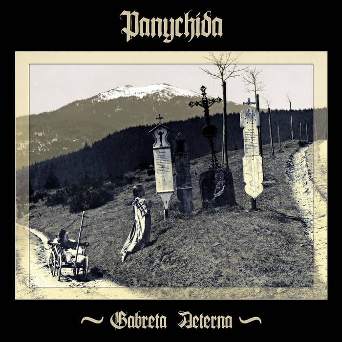 Panychida – Gabreta Aeterna (Review)