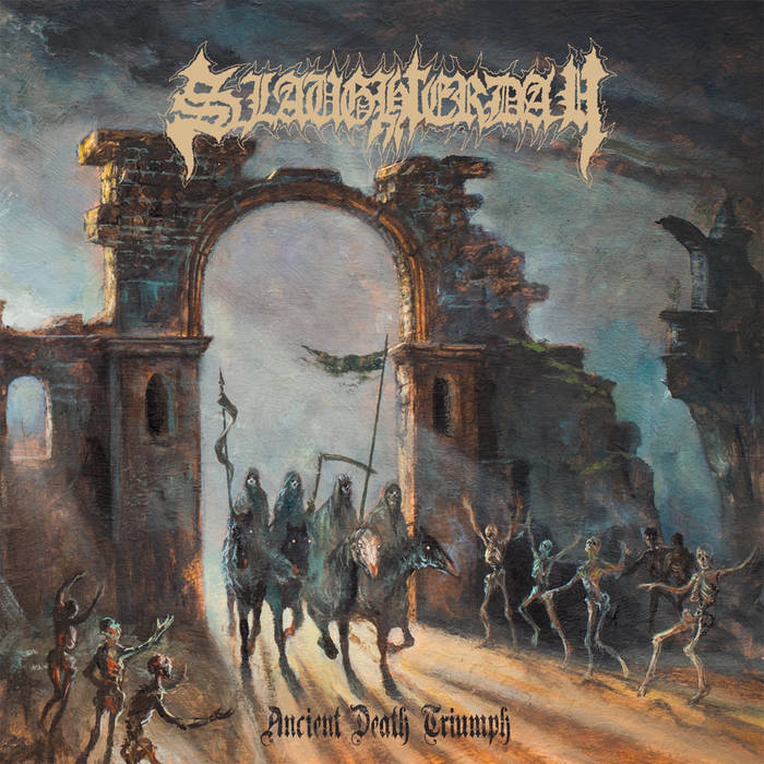 Slaughterday – Ancient Death Triumph (Review)