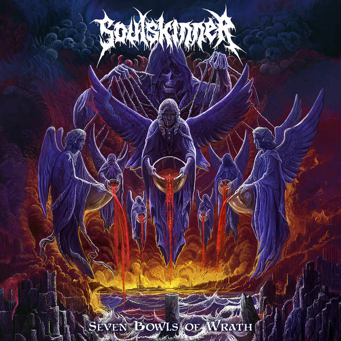 Soulskinner – Seven Bowls of Wrath (Review)