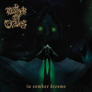 Mother of Graves - In Somber Dreams