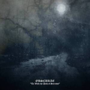 Obscurae - To Walk the Path of Sorrows