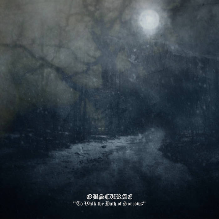 Obscurae – To Walk the Path of Sorrows (Review)