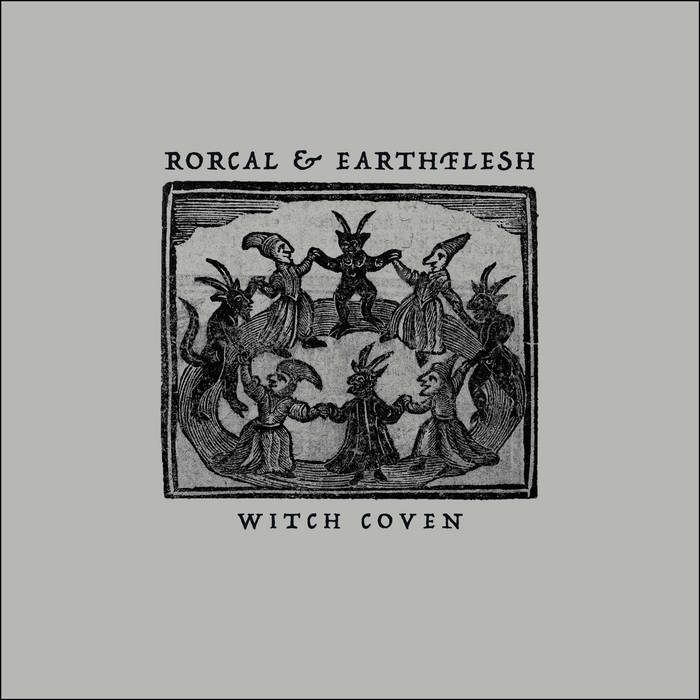 Rorcal & Earthflesh – Witch Coven (Review)