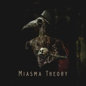 Miasma Theory - Miasma Theory