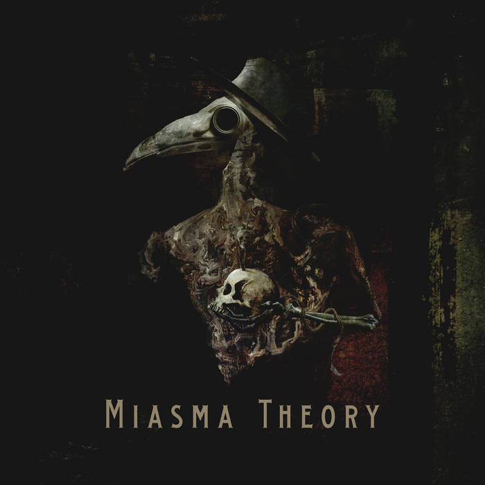 Miasma Theory – Miasma Theory (Review)