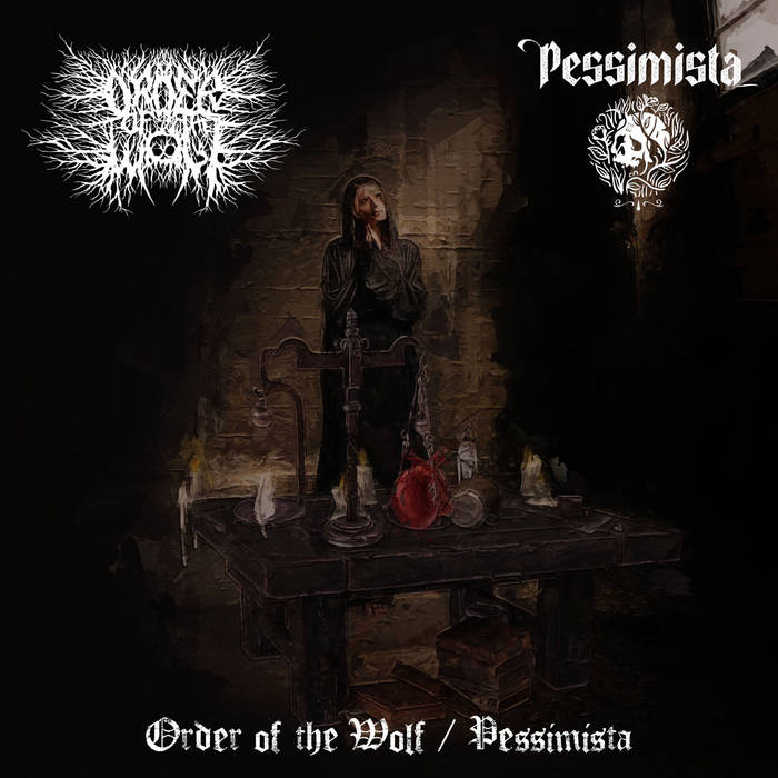 Order of the Wolf/Pessimista – Split (Review)
