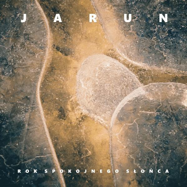 Jarun – Rok Spokojnego Słońca(Review)