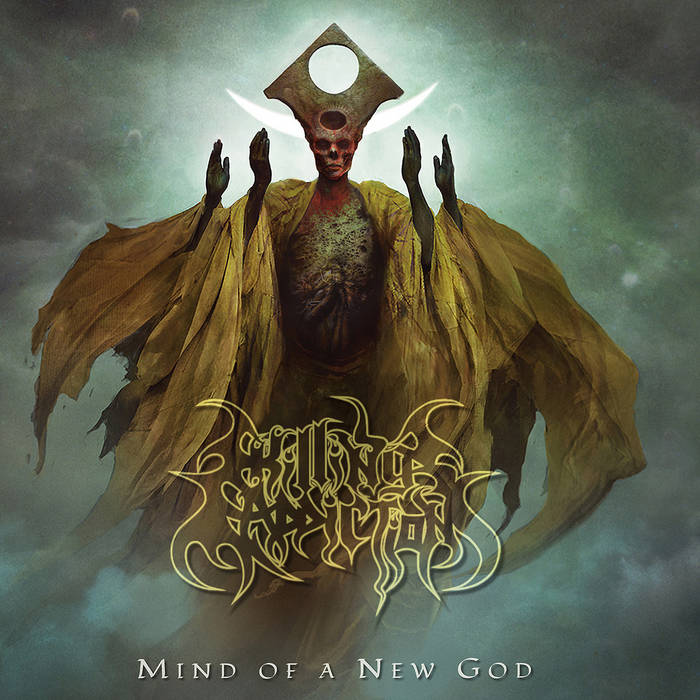 Killing Addiction – Mind of a New God(Review)