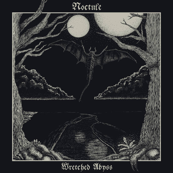 Noctule – Wretched Abyss(Review)
