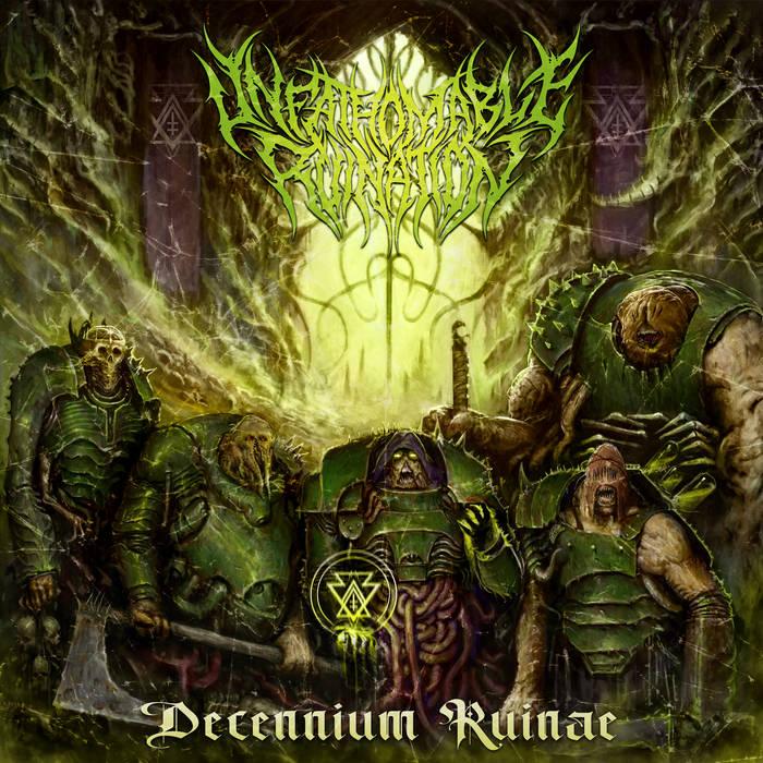 Unfathomable Ruination – Decennium Ruinae(Review)