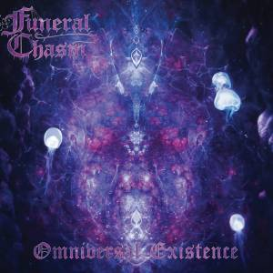 Funeral Chasm - Omniversal Existence