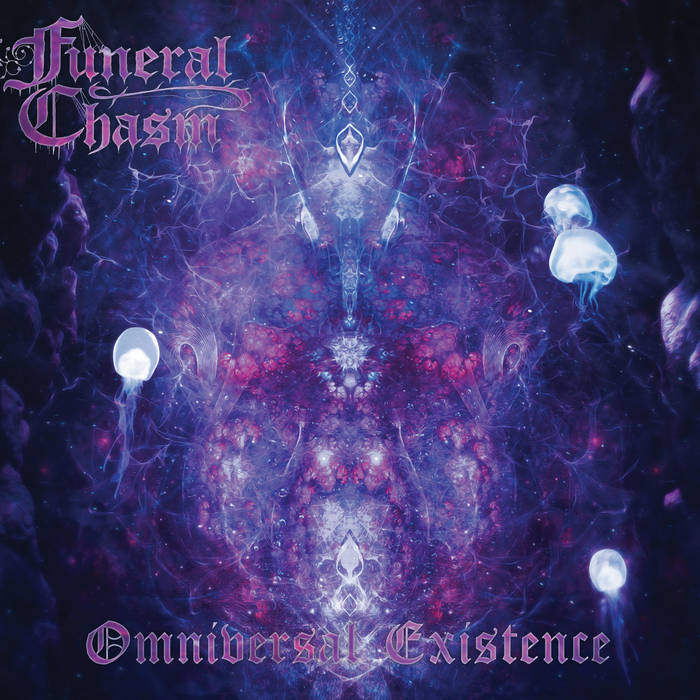 Funeral Chasm – Omniversal Existence(Review)