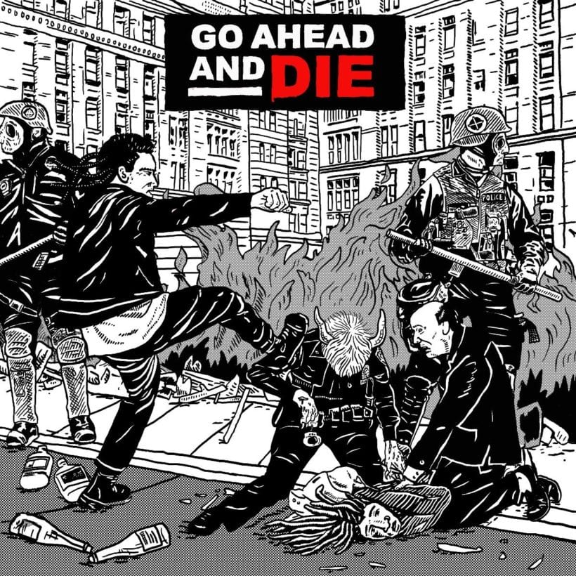 Go Ahead and Die – Go Ahead and Die(Review)