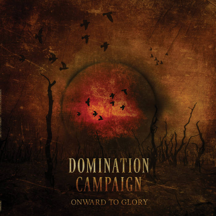 Domination Campaign – Onward to Glory(Review)
