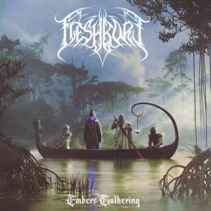 Fleshbore - Embers Gathering