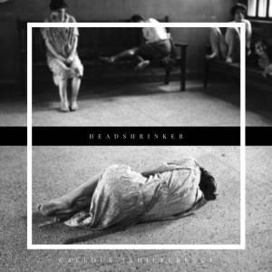 Headshrinker - Callous Indifference