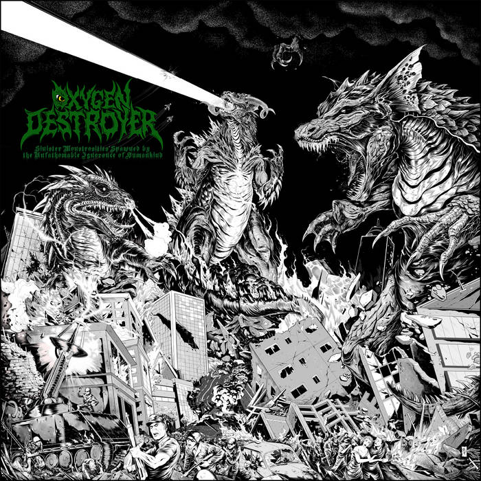 Oxygen Destroyer – Sinister Monstrosities Spawned by the Unfathomable Ignorance of Humankind(Review)