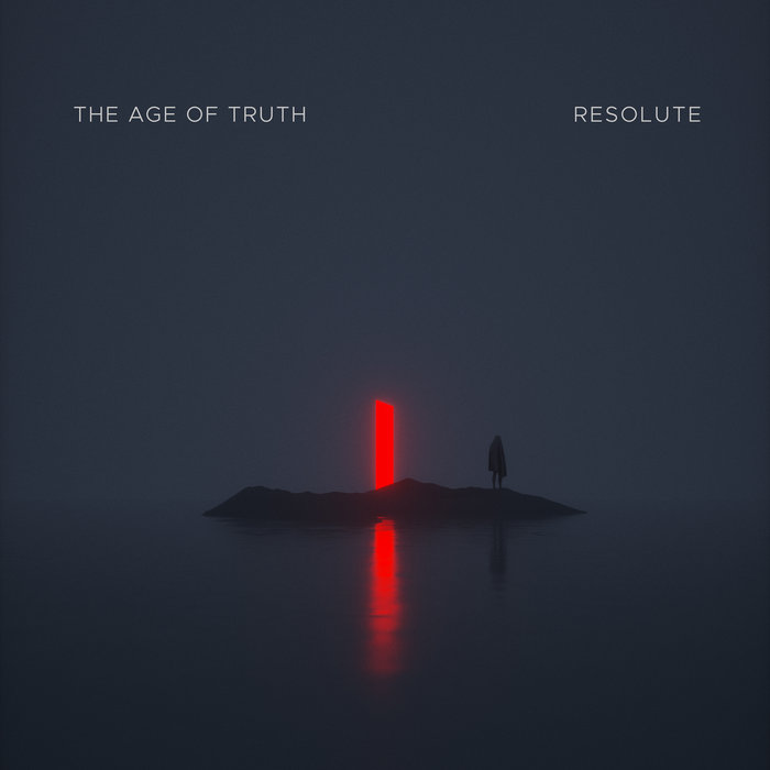 The Age of Truth – Resolute(Review)