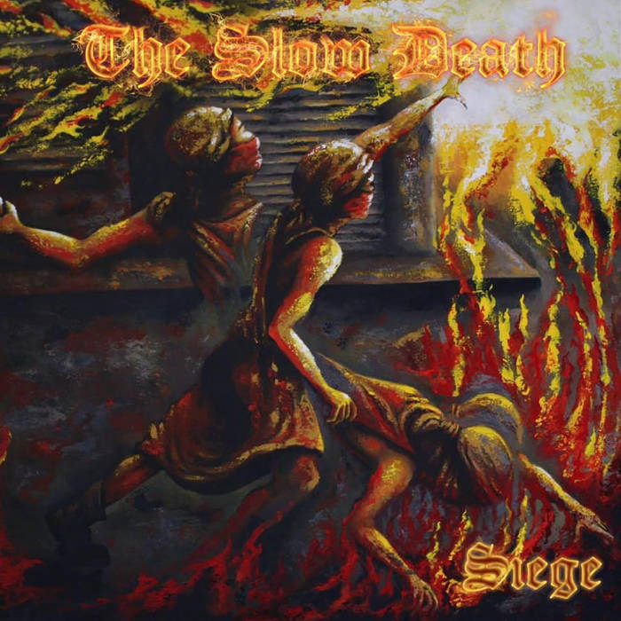 The Slow Death – Siege(Review)