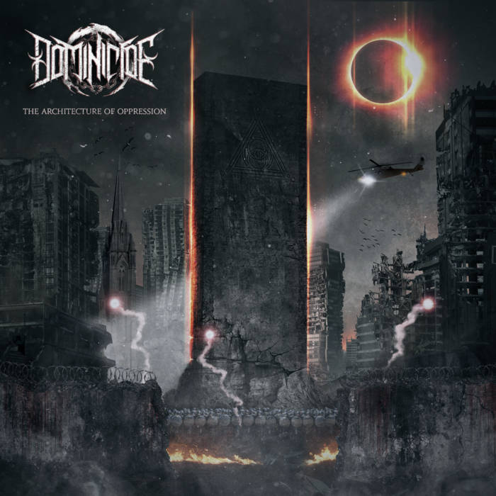 Dominicide – The Architecture of Oppression(Review)