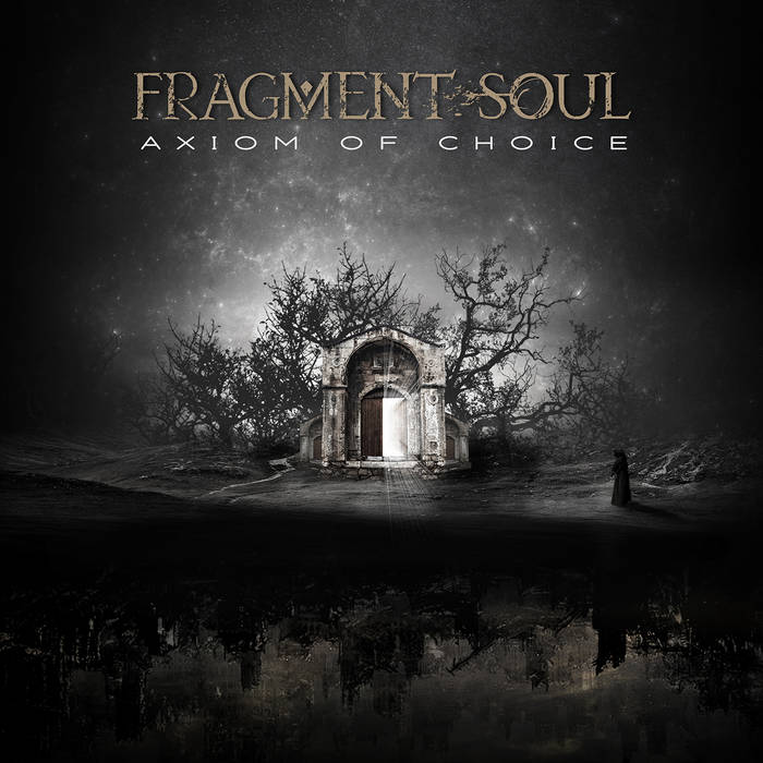 Fragment Soul – Axiom of Choice(Review)
