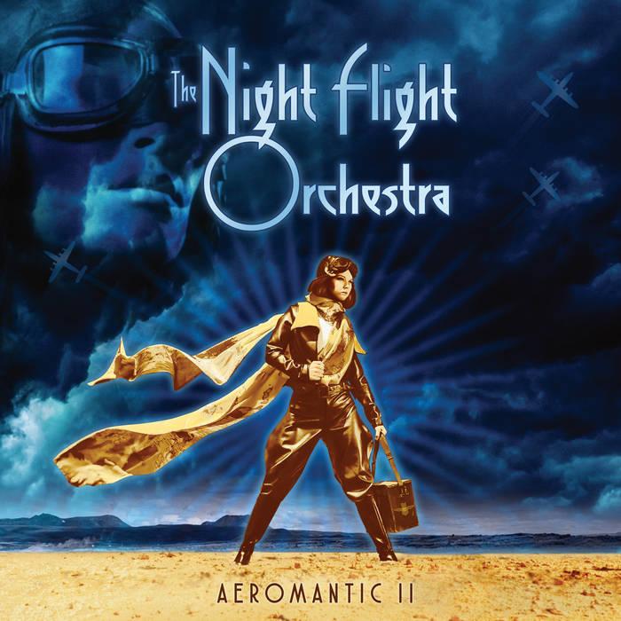 The Night Flight Orchestra – Aeromantic II(Review)
