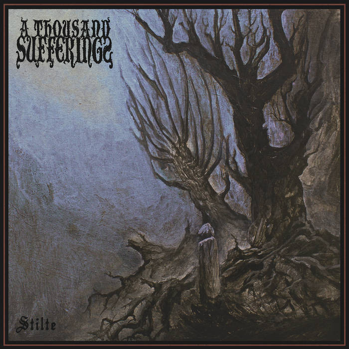 A Thousand Sufferings – Stilte(Review)