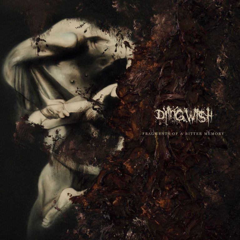 Dying Wish – Fragments of a Bitter Memory(Review)