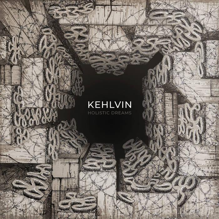 Kehlvin – Holistic Dreams(Review)