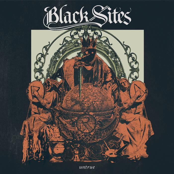 Black Sites – Untrue(Review)