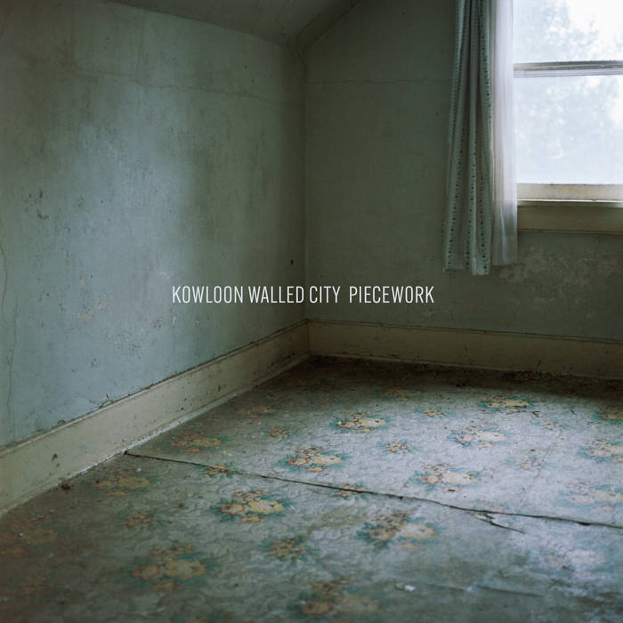 Kowloon Walled City – Piecework(Review)